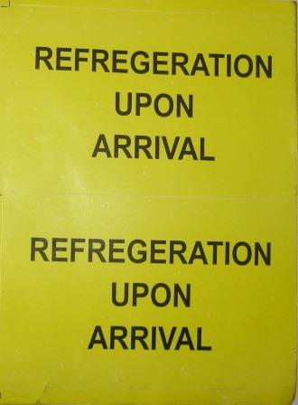 Refrigeration Upon Arrival Sticker, Pack of 100